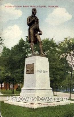Statue Of Robert Burns - MIlwaukee, Wisconsin WI Postcard