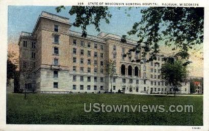 State Of Wisconsin General Hospital - Madison Postcard