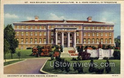 Main Building, College Of Agriculture - Madison, Wisconsin WI Postcard