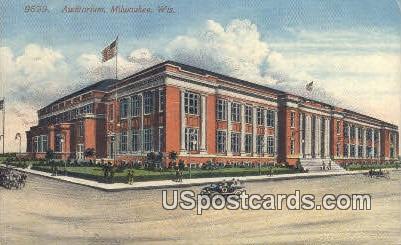Auditorium - MIlwaukee, Wisconsin WI Postcard