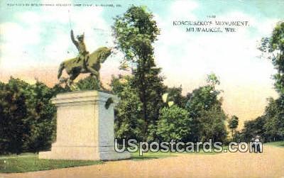 Kosciuszko's Monument - MIlwaukee, Wisconsin WI Postcard