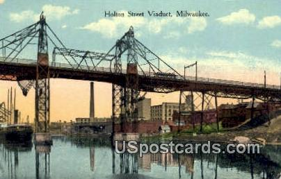 Holton Street Viaduct - MIlwaukee, Wisconsin WI Postcard
