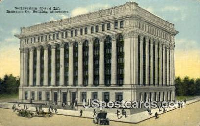 Northwestern Mutual Life Insurance Co - MIlwaukee, Wisconsin WI Postcard