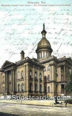 Milwaukee County Court House - Wisconsin WI Postcard