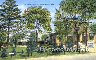 Evergreen Camp - MIlwaukee, Wisconsin WI Postcard