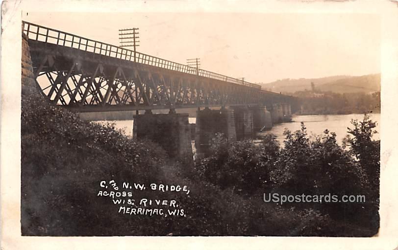 C and NW Bridge - Merrimac, Wisconsin WI Postcard