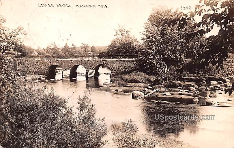 Lower Bridge - Manawa, Wisconsin WI Postcard