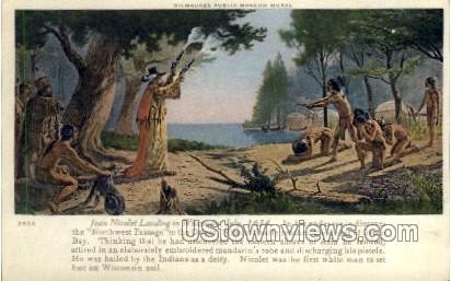 Jean Nicolet Landing in Wisconsin - Misc Postcard