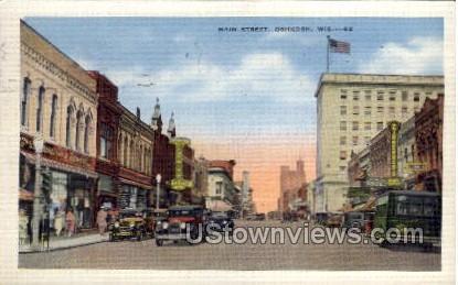 Main Street - Oshkosh, Wisconsin WI Postcard