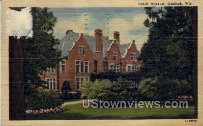 Public Museum - Oshkosh, Wisconsin WI Postcard