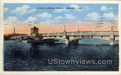 Jackson-Oregon Bridge - Oshkosh, Wisconsin WI Postcard