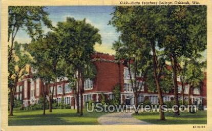 State Teachers College - Oshkosh, Wisconsin WI Postcard