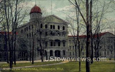 Northern Hospital  - Oshkosh, Wisconsin WI Postcard
