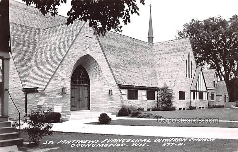 St Matthews Evangelical Lutheran Church - Oconomowoc, Wisconsin WI Postcard