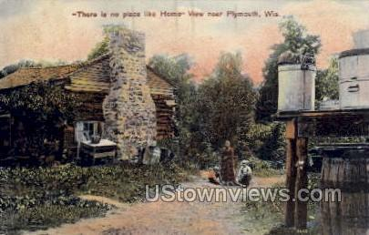 There Is No Place Like Home - Plymouth, Wisconsin WI Postcard