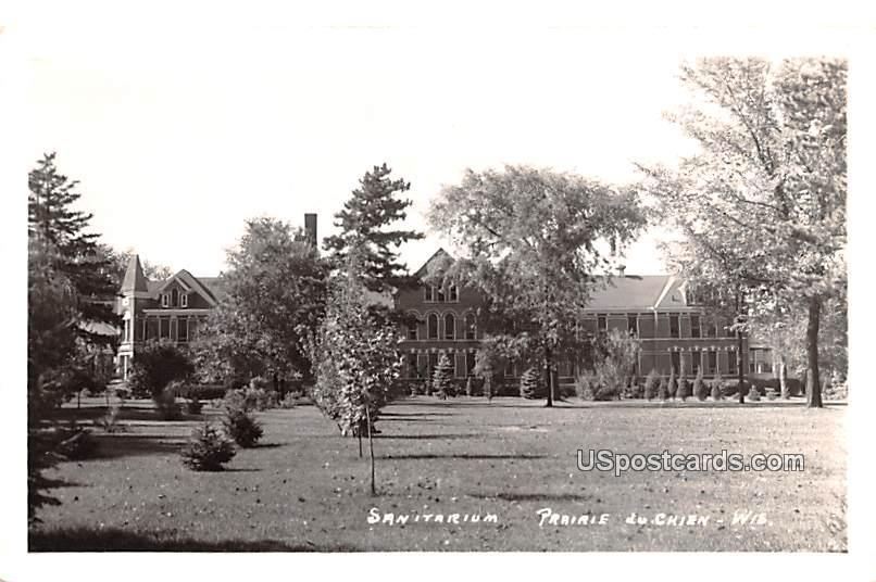 Sanitarium - Prairie Du Chien, Wisconsin WI Postcard