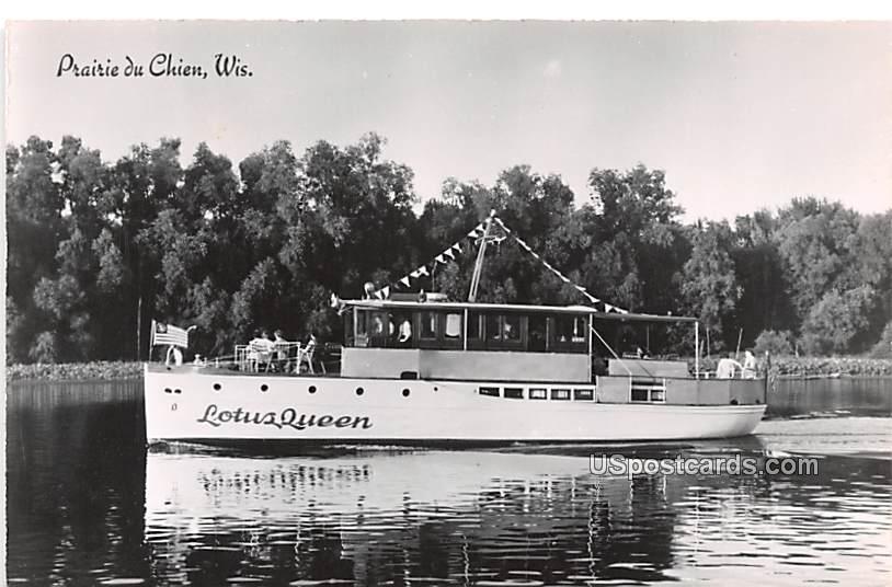 Lotus Queen Boat - Prairie Du Chien, Wisconsin WI Postcard