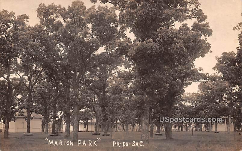Marion Park - Prairie Du Chien, Wisconsin WI Postcard