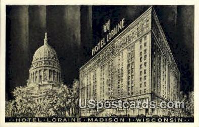 Loraine Hotel - Madison, Wisconsin WI Postcard