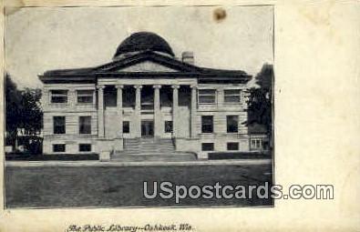 Public Library - Oshkosh, Wisconsin WI Postcard