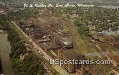 U. S. Rubber Company - Eau Claire, Wisconsin WI Postcard