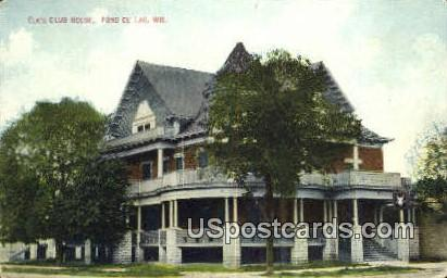 Elk's Club House - Fond du Lac, Wisconsin WI Postcard