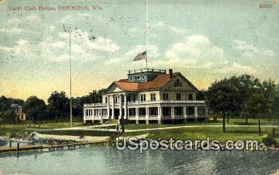Yacht Club House - Oshkosh, Wisconsin WI Postcard