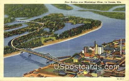 New Bridge, Mississippi River - La Crosse, Wisconsin WI Postcard