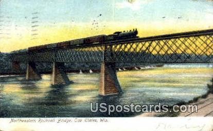 Northwestern Railroad Bridge - Eau Claire, Wisconsin WI Postcard
