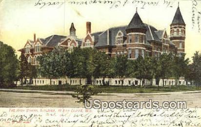 High School Building - Eau Claire, Wisconsin WI Postcard