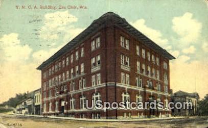 YMCA Building - Eau Claire, Wisconsin WI Postcard
