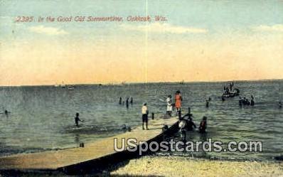 Good Old Summertime - Oshkosh, Wisconsin WI Postcard