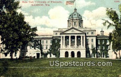 Main Hall, University of Wisconsin - Madison Postcard