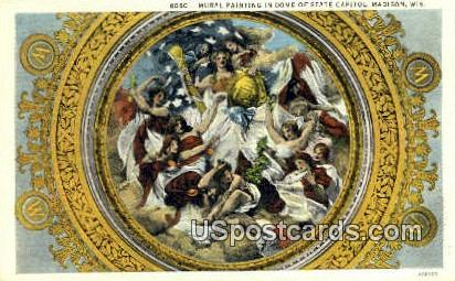 Mural Painting, Dome of State Capitol - Madison, Wisconsin WI Postcard