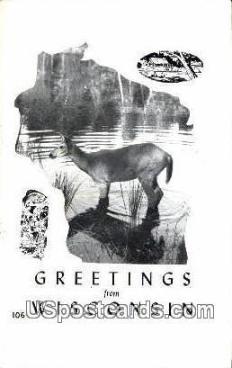 Greetings from, WI     ;     Greetings from, Wisconsin Postcard