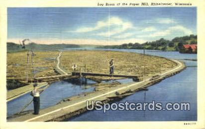 Log Boom, Paper Mill - Rhinelander, Wisconsin WI Postcard