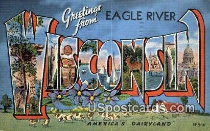 Eagle River, Wisconsin     ;     Eagle River, WI Postcard