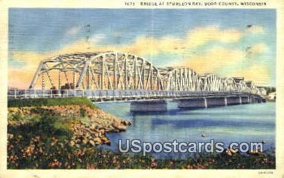 Bridge, Sturgeon Bay - Door County, Wisconsin WI Postcard