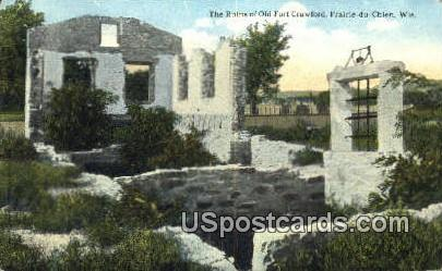 Ruins of Old Fort Crawford - Prairie Du Chien, Wisconsin WI Postcard