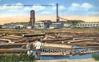Neopit Saw Mills - Menominee Indian Reservation, Wisconsin WI Postcard