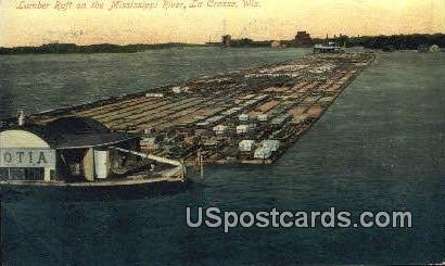 Lumber Raft, Mississipii River - La Crosse, Wisconsin WI Postcard