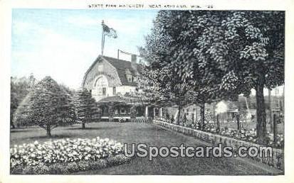 State Fish Hatchery - Ashland, Wisconsin WI Postcard