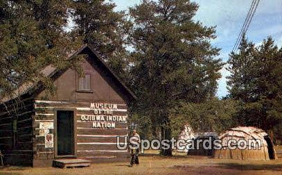Museum of the Ojibwa Indian Nation - Hayward, Wisconsin WI Postcard