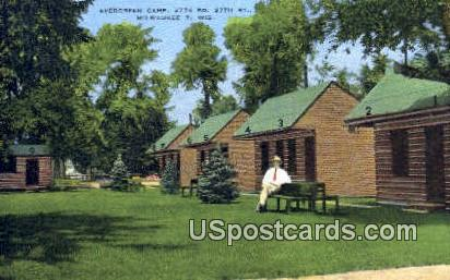 Evergreen Camp - MIlwaukee, Wisconsin WI Postcard
