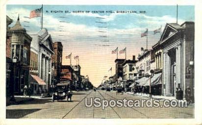 N Eighth St, Center Ave - Sheboygan, Wisconsin WI Postcard