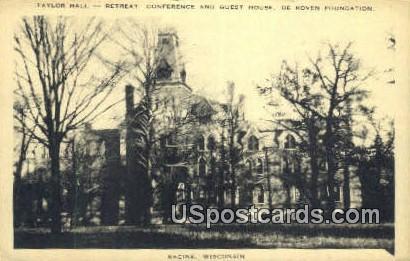 Taylor Hall, Retreat, De Koven Foundation - Racine, Wisconsin WI Postcard