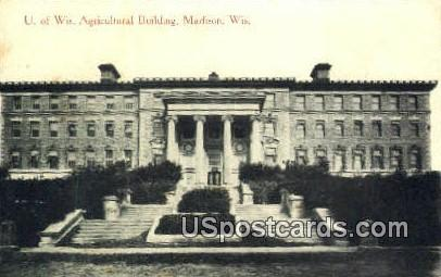 U of Wis Agricultural Building - Madison, Wisconsin WI Postcard