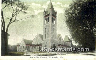 Methodist Church - Waukesha, Wisconsin WI Postcard