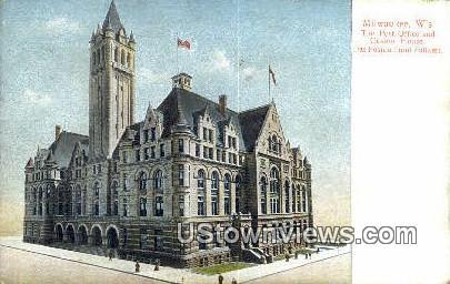 Post Office, Custom House - MIlwaukee, Wisconsin WI Postcard