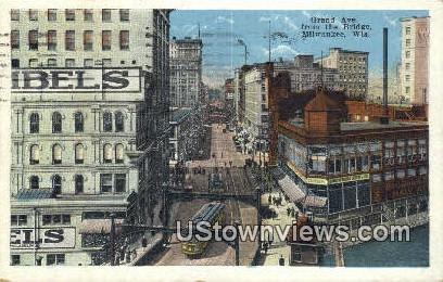 Grand Ave, Bridge - MIlwaukee, Wisconsin WI Postcard